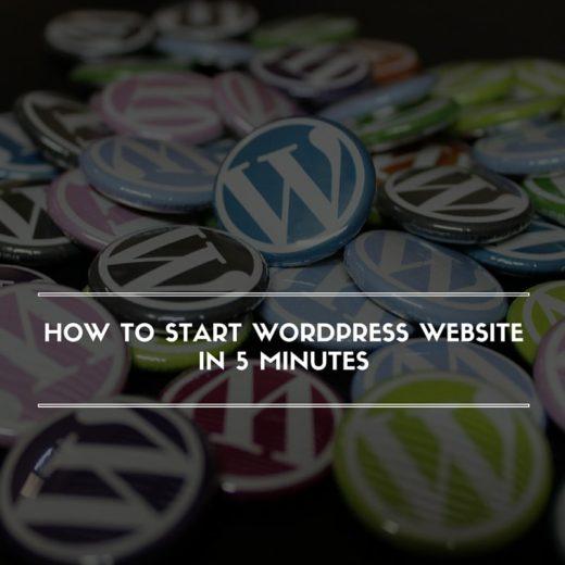 How to Start Wordpress Website in 5 Minutes